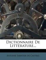 Dictionnaire De LittÚrature...