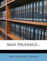 Miss Prudence...
