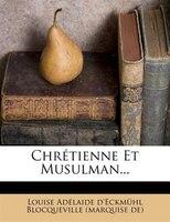 Chrétienne Et Musulman...