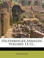 Helfenberger Annalen, Volumes 13-15...