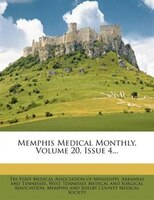 Memphis Medical Monthly, Volume 20, Issue 4...