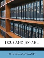 Jesus And Jonah...