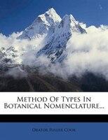 Method Of Types In Botanical Nomenclature...