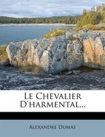 Le Chevalier D'harmental...