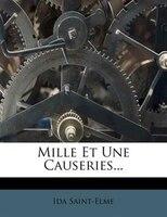 Mille Et Une Causeries...