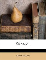 Kranz...