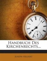Handbuch Des Kirchenrechts...