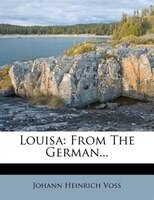 Louisa: From The German...