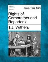 Rights Of Corporators And Reporters