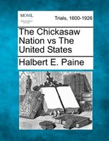 The Chickasaw Nation Vs The United States