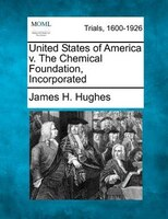 United States Of America V. The Chemical Foundation, Incorporated