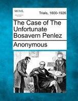 The Case Of The Unfortunate Bosavern Penlez