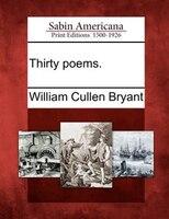 Thirty Poems.