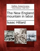 The New England Mountain In Labor.