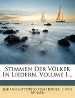 Stimmen Der Völker In Liedern, Volume 1...