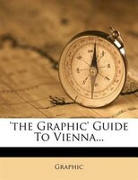 'the Graphic' Guide To Vienna...