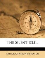 The Silent Isle...
