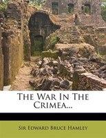 The War In The Crimea...