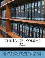 The Idler, Volume 32...