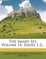 The Smart Set, Volume 14, Issues 1-2...