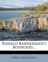 Ranald Bannerman's Boyhood...