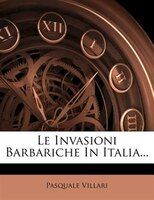 Le Invasioni Barbariche In Italia...