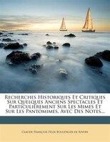 Recherches Historiques Et Critiques Sur Quelques Anciens Spe