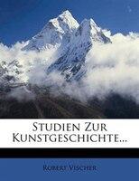 Studien Zur Kunstgeschichte...