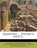 Quarterly ..., Volume 6, Issue 2...