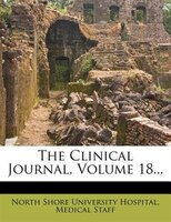 The Clinical Journal, Volume 18...