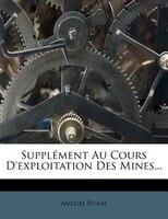 SupplÚment Au Cours D'exploitation Des Mines...