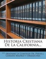 Historia Cristiana De La California...