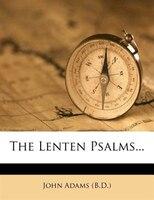 The Lenten Psalms...