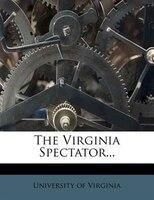 The Virginia Spectator...