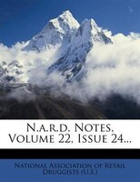 N.a.r.d. Notes, Volume 22, Issue 24...
