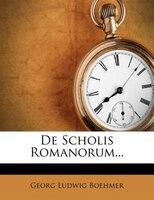 De Scholis Romanorum...