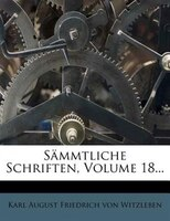 Sämmtliche Schriften, Volume 18...