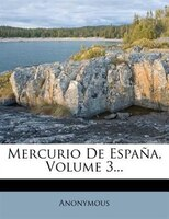Mercurio De España, Volume 3...