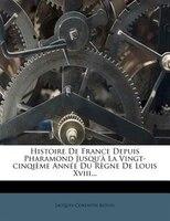 9781279049105 - Jacques-corentin Royou: Histoire De France Depuis Pharamond Jusqu'à La Vingt-cinqième Année Du Règne De Louis Xviii... - Livre