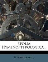 Spolia Hymenopterologica...