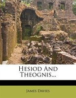 Hesiod And Theognis...
