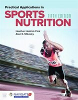 Practical Appls in Sports Nutrition + Advantage Access