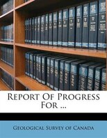 Report Of Progress For ...