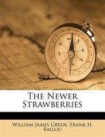 The Newer Strawberries