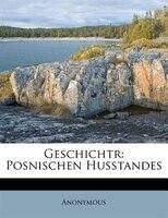 Geschichtr: Posnischen Husstandes