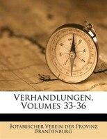 Verhandlungen, Volumes 33-36