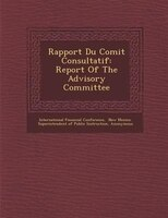 Rapport Du Comit? Consultatif: Report Of The Advisory Committee