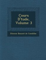 Cours D'?tude, Volume 3