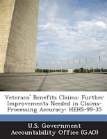 Veterans' Benefits Claims: Further Improvements Needed In Claims-processing Accuracy: Hehs-99-35