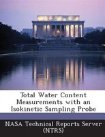 Total Water Content Measurements With An Isokinetic Sampling Probe